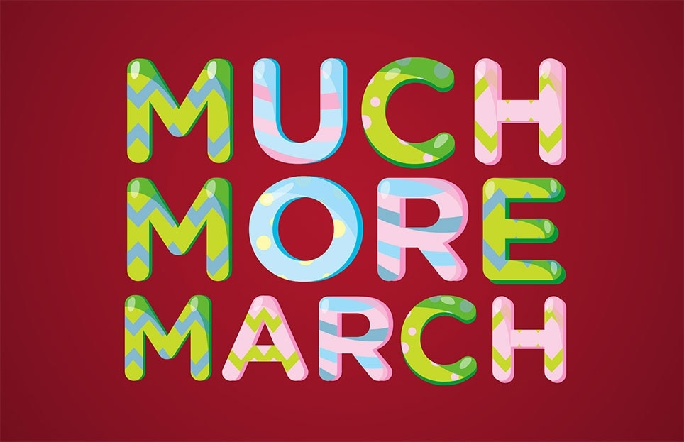 Much More March